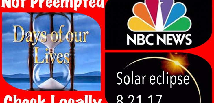 Days of Our Lives May Be Interrupted for Solar Eclipse Coverage ~ Check Your Local Stations !