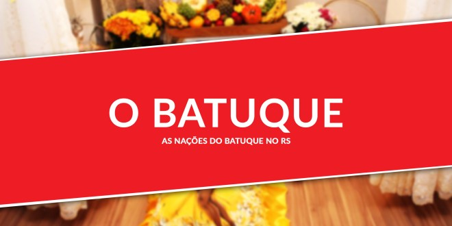 As-nações-do-Batuque-no-RS