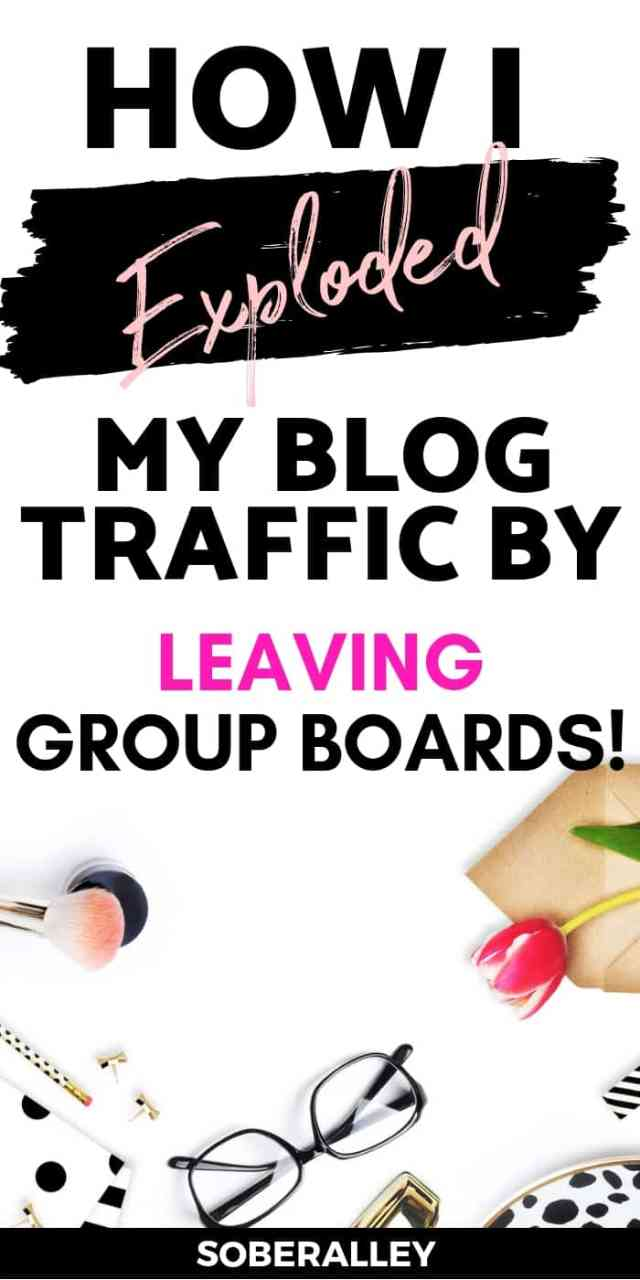 Pinterest for blogging is the one of the best tips to grow blog traffic fast. But did you know group boards aren't always necessary? Learn how I EXPLODED my pinterest blog traffic by leaving group boards altogether!