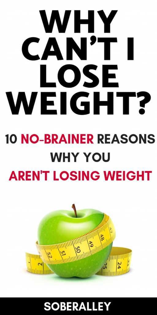 Trying to lose weight but can't seem to get skinny fast enough? Losing weight is possible with clean eating and diet and exercise, but read these top 10 reasons why you may not be losing weight.
