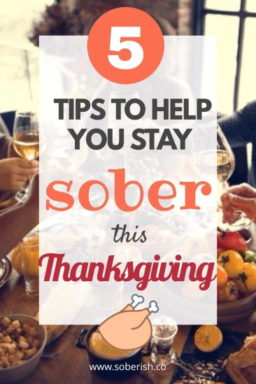 5 things you can do to stay sober this Thanksgiving