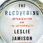 Recovery: Intoxication and its aftermath
