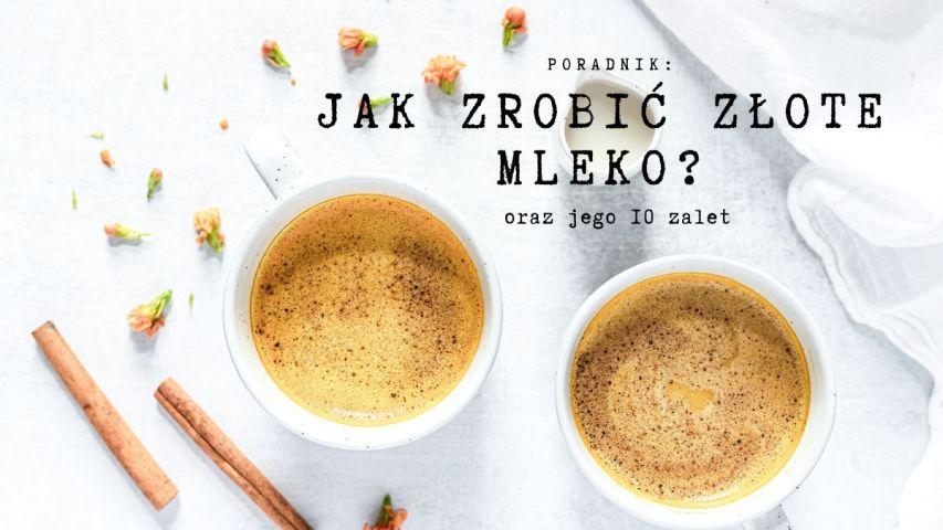 JAK ZROBIĆ ZŁOTE MLEKO oraz jego 10 niepodważalnych zalet | SoBio Beauty Boutique-2