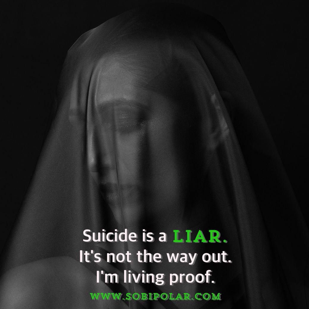 suicide is a liar