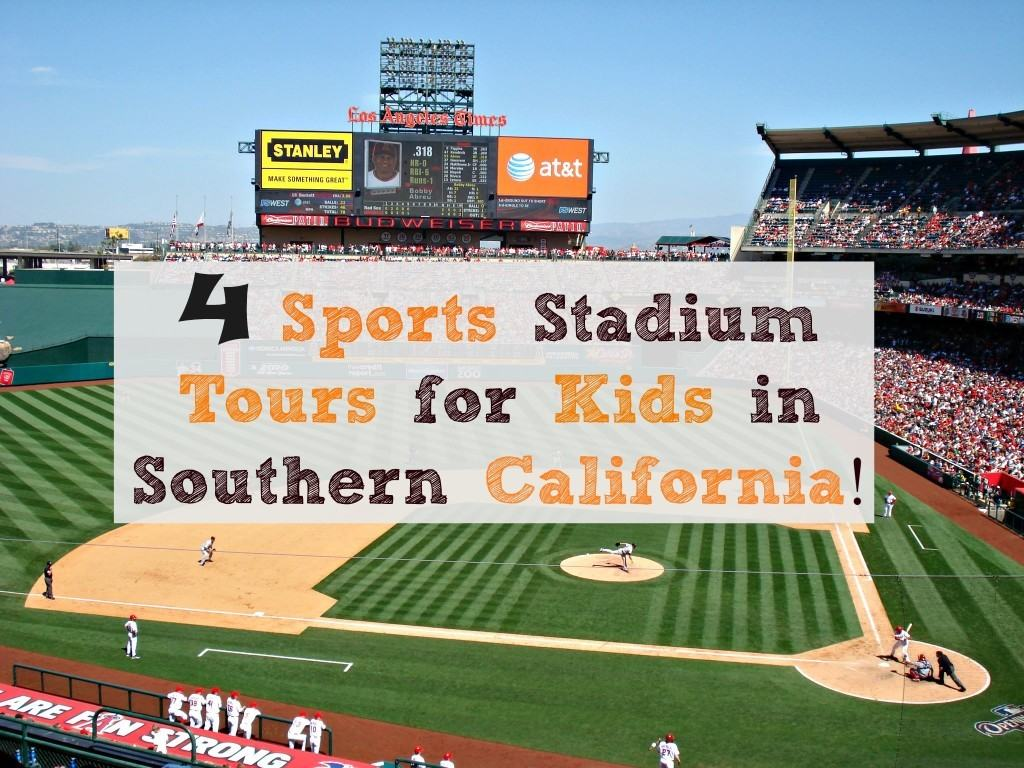 4 Sports Stadium Tours for Kids in Southern California!