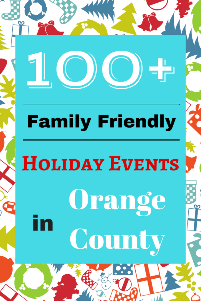 If you are looking for family-friendly holiday events in Orange County, we found a source with over 100 that are happening soon.