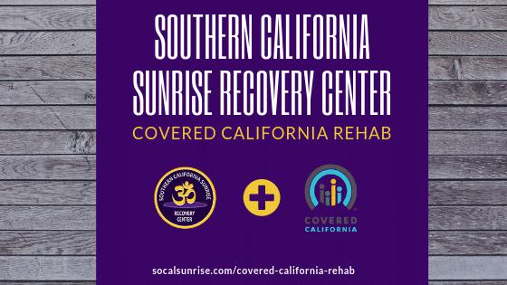 Covered California Rehab