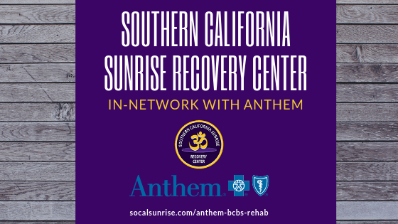 Orange County In-Network Anthem BCBS Drug & Alcohol Rehab