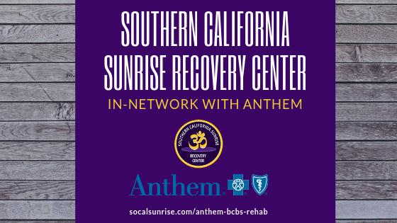 Orange County In-Network Anthem BCBS Drug & Alcohol Rehab