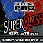 SoCal Pro Super Clash 08-15-12