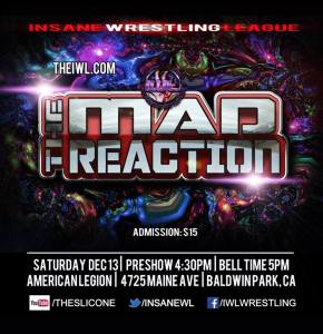 IWL Mad reaction 12-13-14 flyer 2