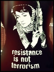 Leila Khaled poster: Resistance is Not Terrorism