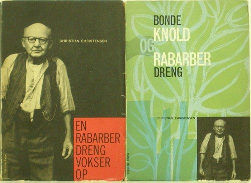 "Chr. Cristensen's erindringer ""En rabarberdreng vokser op"" og ""Bondeknold og rabarberdreng"""