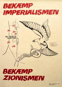 Plakat 1969. Tegnet af Madsen, distribueret af KUF. Text in English: Fight Imperialism - The occupied Palestine - Fight Zionism.