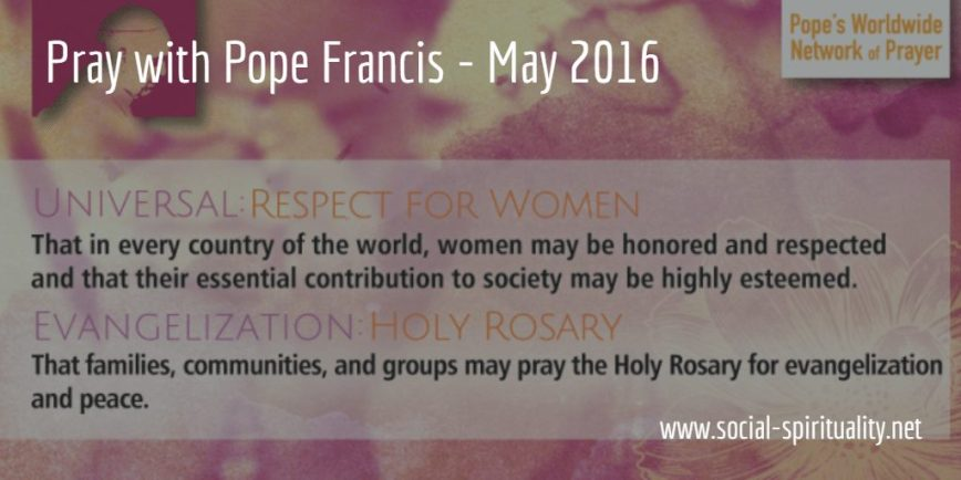 Pray with Pope Francis May 2016: Respect for Women