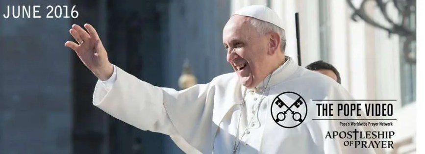 Pray with Pope Francis for Human Solidarity – June 2016
