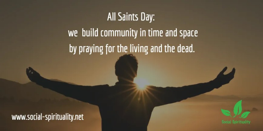 Praying for the Living and the Dead and the Call to Community