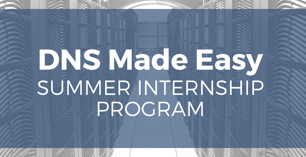 DNS Made Easy Continues Summer Internship for Aspiring Developers