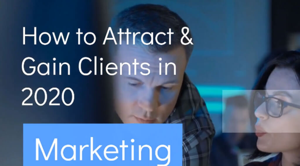 How to Gain Clients and Leads in 2020