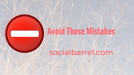 Social Media Marketing Mistakes You Must Avoid for Your Campaign to Thrive