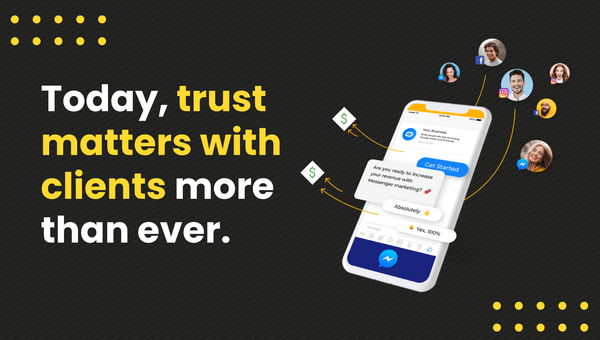 today trust matters with clients more than ever