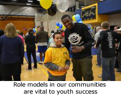 Role models in our communities are vital to youth success.