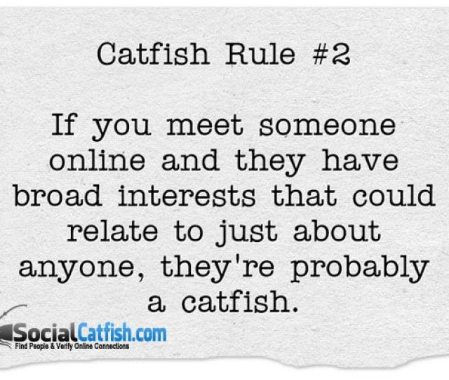 If The Catfish Has Broad Interests