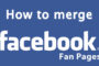 Facebook Merger Part 1 - Merging Facebook Personal Page And Fan Page