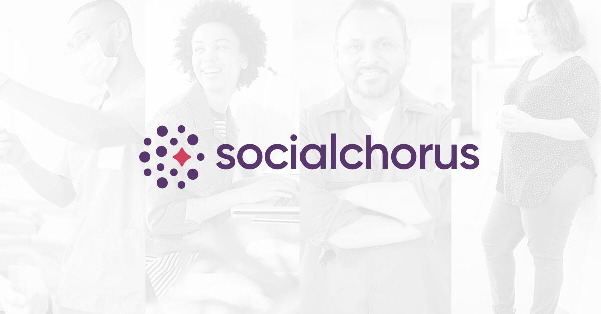 SocialChorus: The Workforce Communications Platform for