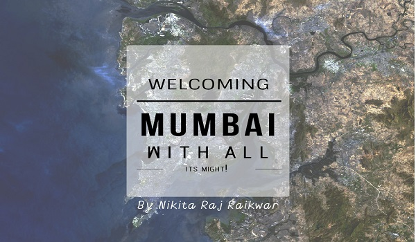 Welcoming Mumbai with all its might! 1