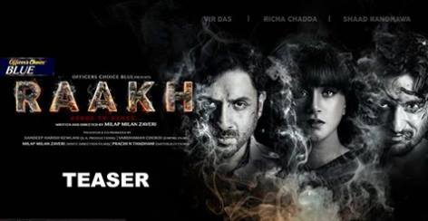 The Intense Trailer of Upcoming Bollywood Film Raakh Launched