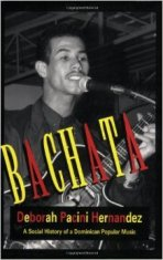 Bachata A Social History of a Dominican Popular Music