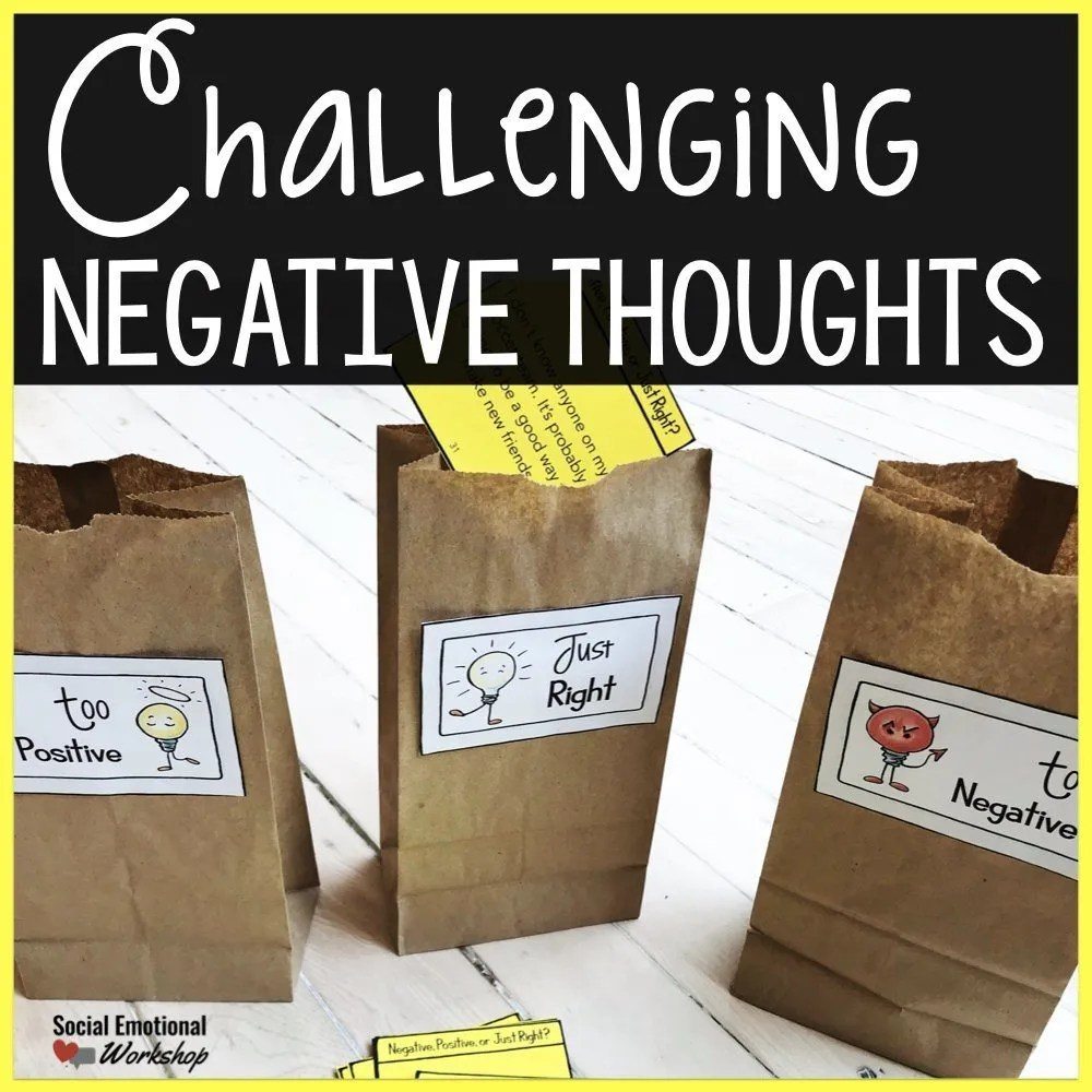 Challenging Negative Thinking Activities