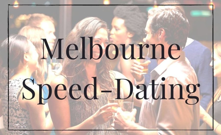 Melboune Speed Dating Events. Find dating nights and speed dating with melbounes singles events