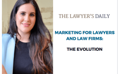 The Evolution of Marketing for Lawyers and Law Firms