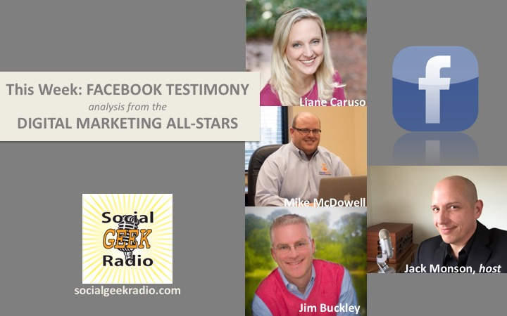 Facebook Testimony - What It Means for Marketers