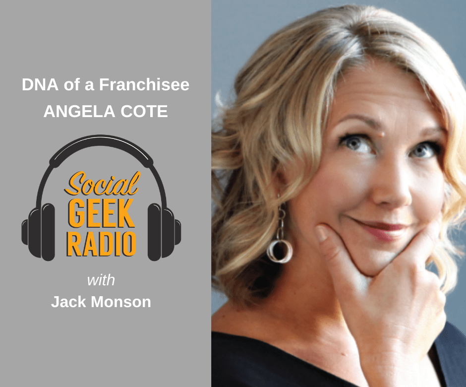 The DNA of a Franchisee with Angela Cote