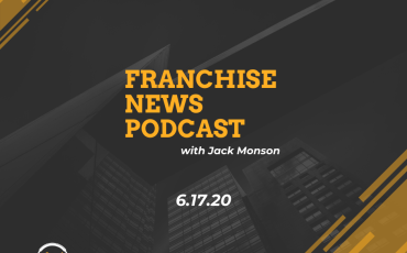 Franchise News Podcast 6.17.2020