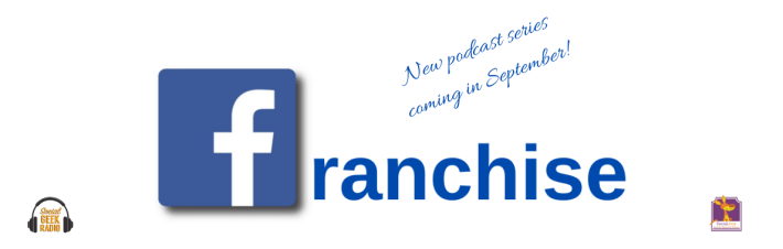 Facebook Franchise Podcast