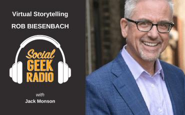 Virtual Storytelling with Rob Biesenbach and Jack Monson