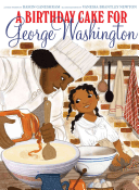 NOT Recommended: A Birthday Cake for George Washington