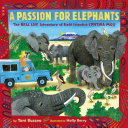 Passion for Elephants: The Real Life Adventure of Field Scientist Cynthia Moss