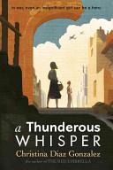 A Thunderous Whisper