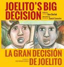 Joelito's Big Decision / La Gran Decisión de Joelito