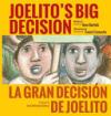 Joelito's Big Decision