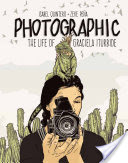 Photographic: The Life of Graciela Iturbide