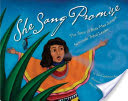 She Sang Promise: The Story of Betty Mae Jumper: Seminole Tribal Leader