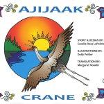 Ajijaak – Crane