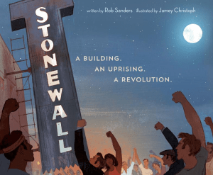 Stonewall. A Building. An Uprising. A Revolution.