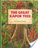 The Great Kapok Tree: A Tale of the Amazon Rainforest